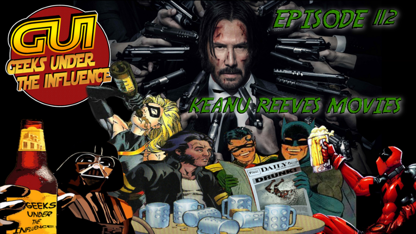 GUI EPISODE 112 – KEANU REEVES MOVIES: FREE PIZZA