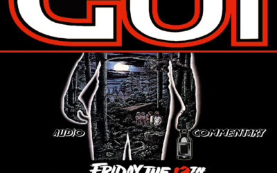 GUI CLASSIC – FRIDAY THE 13TH (1980) – AUDIO COMMENTARY – POOR NED! (REMASTERED)