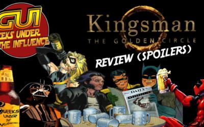 """KINGSMAN: THE GOLDEN CIRCLE"" REVIEW (SPOILER HEAVY)"